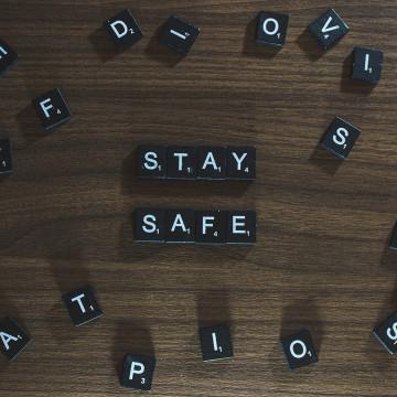 STAY SAFE - TAKE CARE